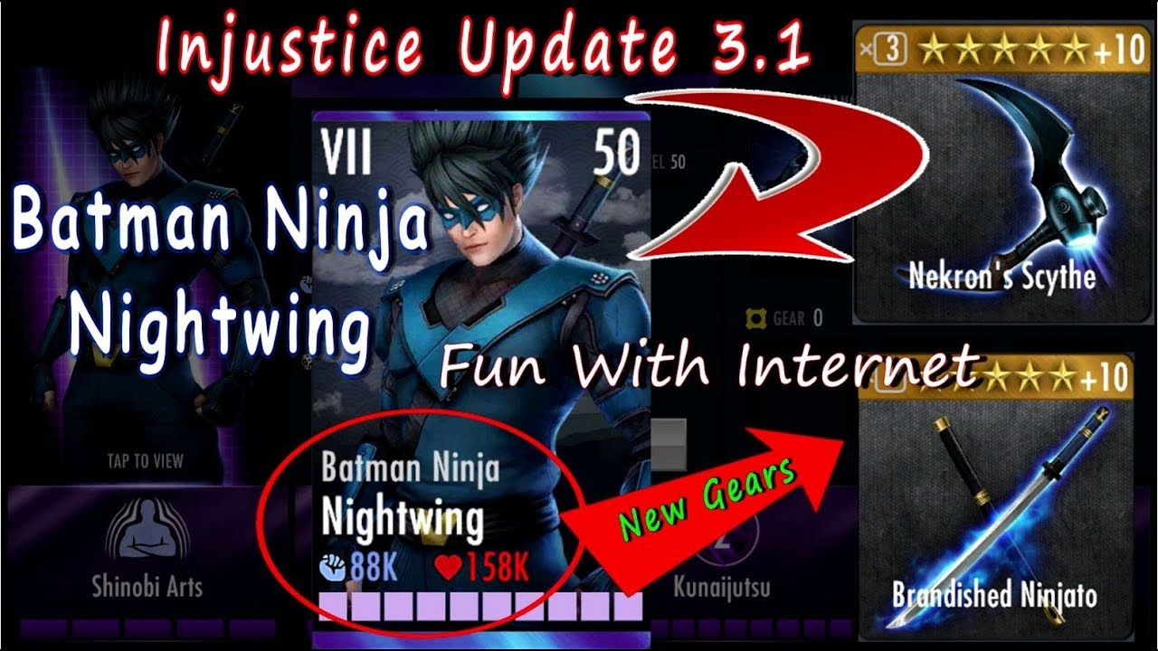 Injustice Update 3 1 Batman Ninja Nightwing Ios Android Youtube
