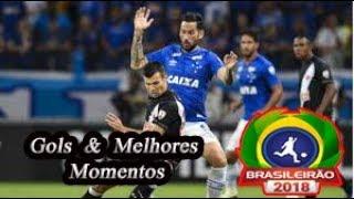 Vasco x Cruzeiro - Gols & Melhores Momentos Brasileirão Serie A 2018 29ª Rodada