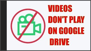 SOLVED: Google Drive Videos Wont Play in Chrome Browser