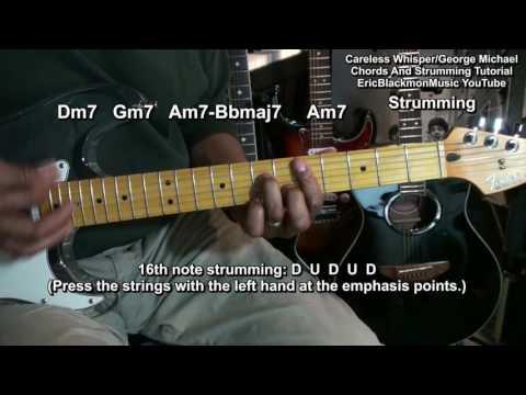 George Michael CARELESS WHISPER Guitar Lesson Tribute Chords & Funky Strumming EricBlackmonMusicHD