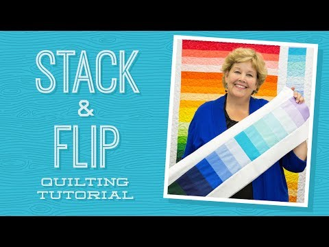Make A Stack And Flip Quilt With Jenny Doan Of Missouri Star! (Video Tutorial)