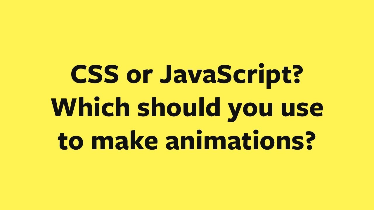 Zellwk #06: Should you use CSS or JavaScript for animations?