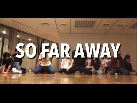 So Far Away  featJamie Scott & Romy Dya Martin Garrix & David Guetta   Choreography  Takuya
