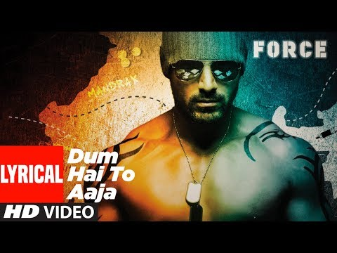 Lyrical: Dum Hai To Aaja Song | Force | John Abraham & Genelia D'souza