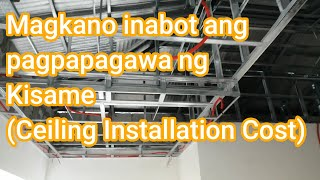 Magkano ang Gastos sa Kisame (Ceiling Installation Cost Philippines)