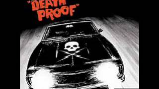 Death Proof Soundtrack - It
