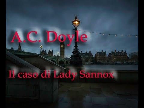 Arthur Conan Doyle: Il caso di Lady Sannox - Audiolibro ITA
