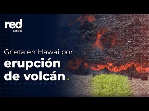 RED+ | Se abre otra grieta en Hawaii por erupción de volcán Kilauea