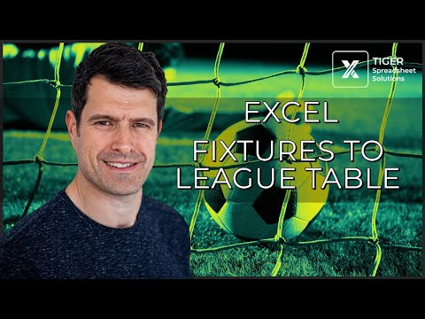 How to Collate Sports Fixtures Results into a League Table in Excel (1/6)