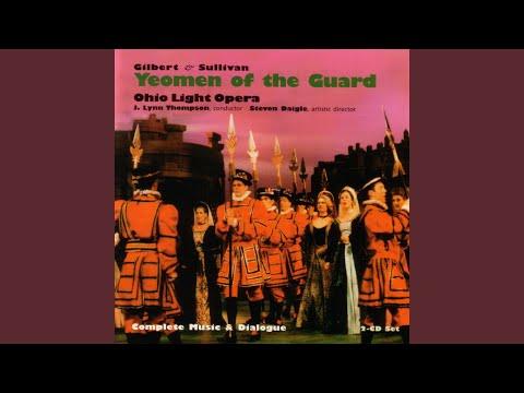 Yeomen of the Guard: Act 2: Quartet: Strange adventure