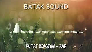 BATAK SOUND|PUTRI SIAGIAN-RAP
