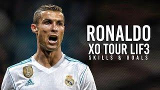 Cristiano Ronaldo - XO Tour Lif3 2018 | Skills & Goals 2017/18