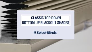 Classic Top Down Bottom Up Blackout Shades from SelectBlinds.com