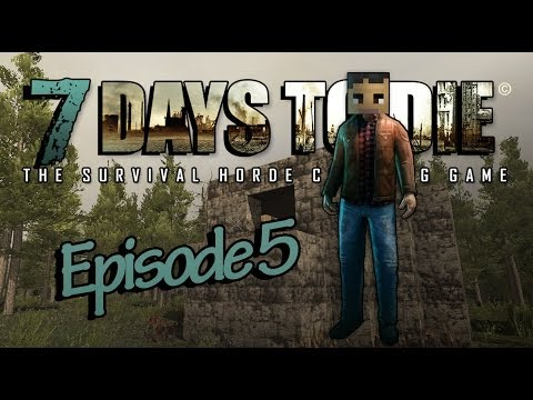 """Arkas Builds :: 7 Days To Die - E5 - """"Starting My Magical Tower"""""""