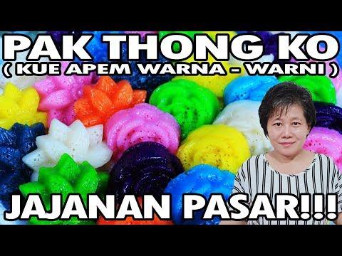 Resep : Pak Thong Ko ( Apem Warna-Warni ) Jajanan Pasar!!!