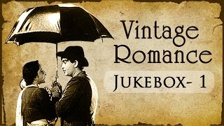 Evergreen Vintage Romance Collection - Jukebox - Black And White Hindi Hit Songs