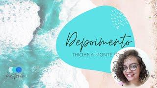 Depoimento Thiciana Monteiro | Interculturalidade e Mindfulness