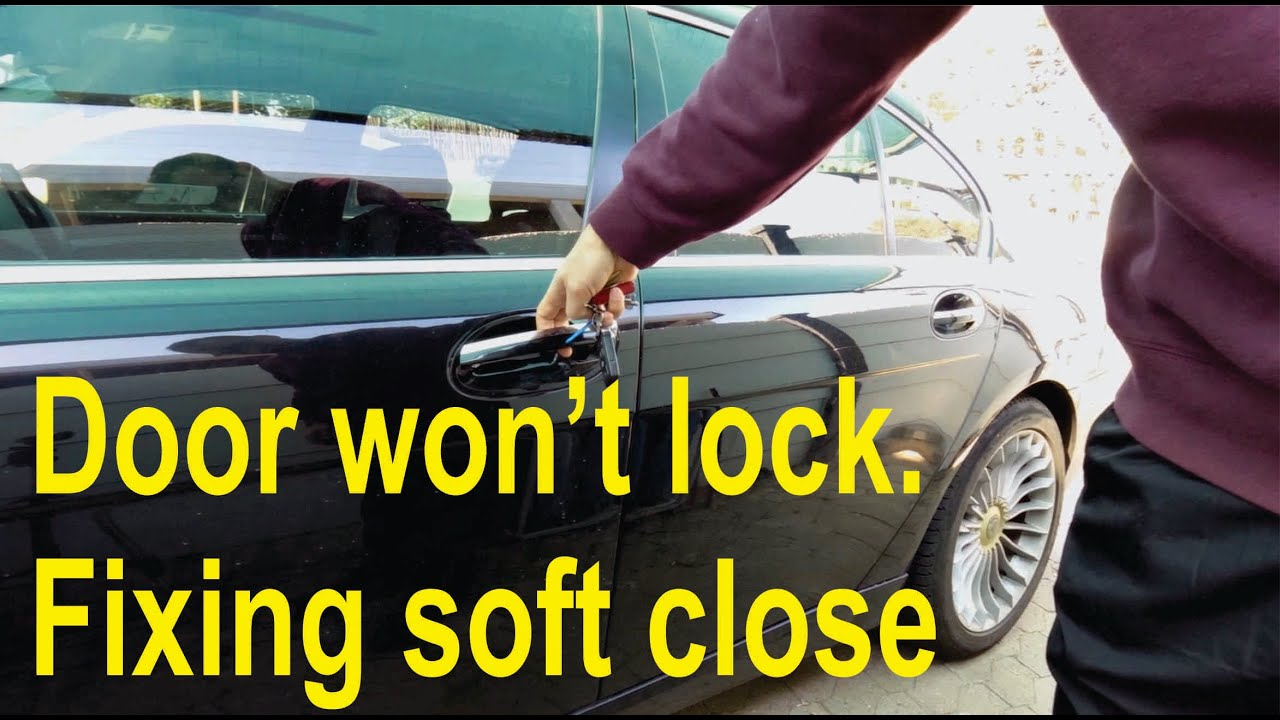 door won u0026 39 t lock  fixing comfort access  soft close  door