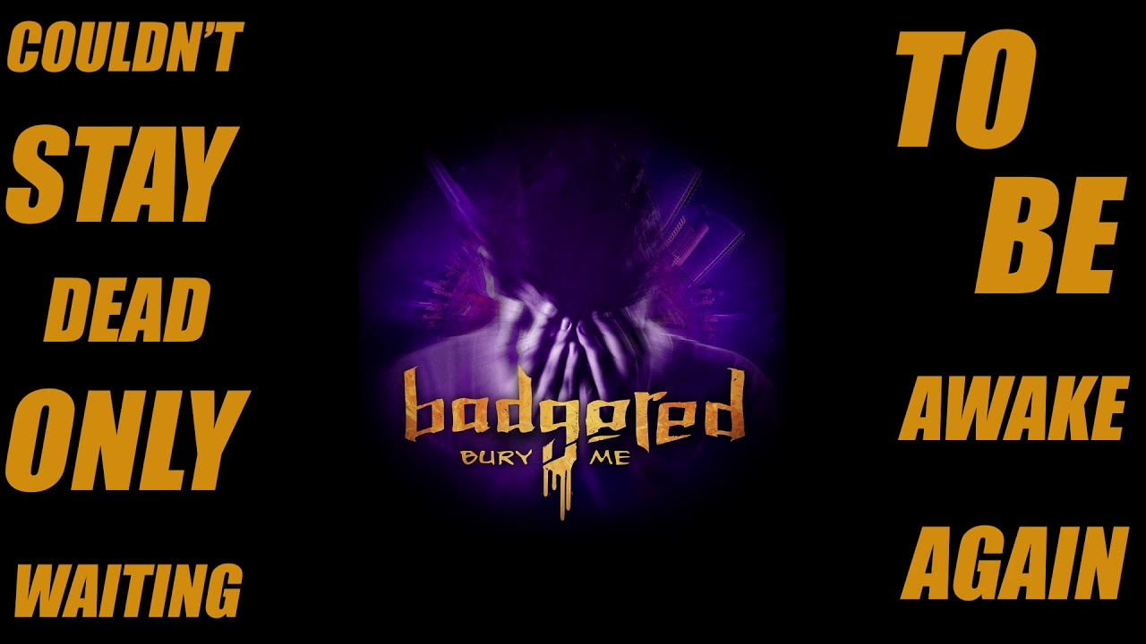 Badgered released first single from the upcoming debut album