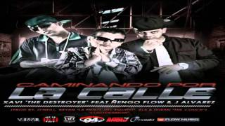 Download J Alvarez Ft.Nengo Flow Ft. Xavi - Caminando Por La Calle [Official ] MP3 song and Music Video