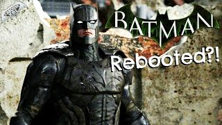 New Batman Arkham Game REBOOTED?!