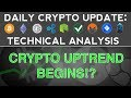 CRYPTO UPTREND BEGINS!? (11/18/17) Daily Crypto Update + Technical Analysis