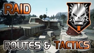 Black Ops 2 Raid Rushing Routes / Opening Routes for Hardcore TDM