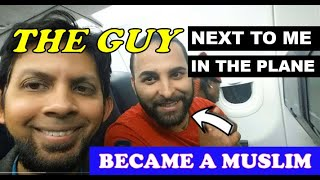 How I gave Shahada on the plane