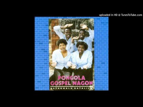 Pongola Gospel Wagon-Inhliziyo Yami Iyojabula
