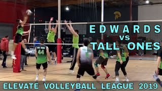 Edwards vs Tall Ones | EVL 3 - Pool Play 1 (Elevate Volleyball League 2019)