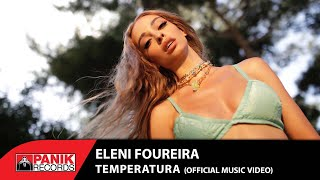 Eleni Foureira - Temperatura - Official Music Video