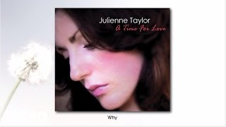 Julienne Taylor - Why (audio)