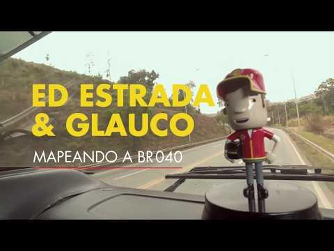 ED ESTRADA & GLAUCO | BR-040