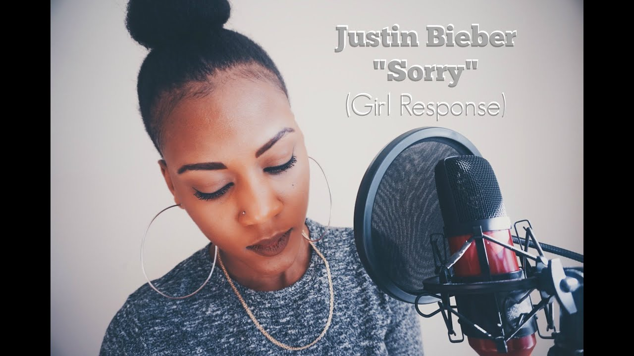 "Justin Bieber ""Sorry"" Cover (Girl's Response) - YouTube"