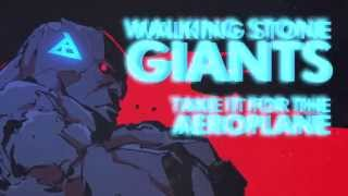 WALKING STONE GIANTS - Take it for the Aeroplane (LYRIC VIDEO)
