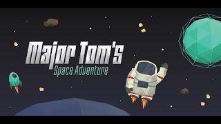 Major Tom - Space Adventure