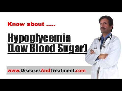 hypoglycemia-(low-blood-sugar)-:-causes,-symptoms,-diagnosis,-treatment,-prevention