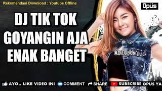 Gambar cover DJ TIK TOK GOYANGIN AJA BRO ♫ LAGU TIK TOK TERBARU REMIX ORIGINAL 2018 #dance #tiktokindo PlanetLagu