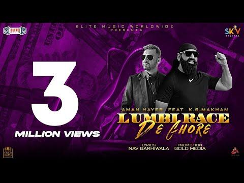 LUMBI RACE DE GHORE (Official Video) Aman Hayer | K.S.Makhan | Latest Punjabi Songs 2020