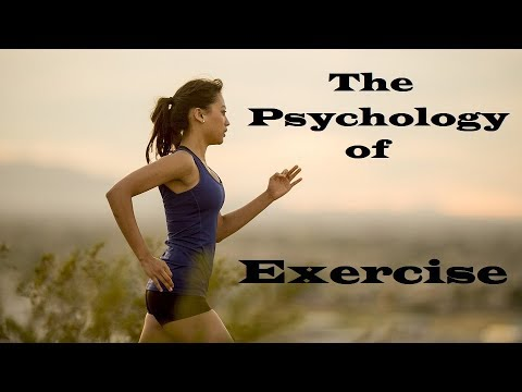 The Psychology of Exercise: Getting Started