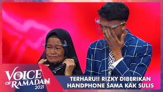 Sedih!! Kerinduan Rizky Sama Orang Tua Dan Keluarga | VOICE OF RAMADAN 2021