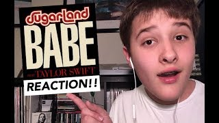 BABE FT. TAYLOR SWIFT BY SUGARLAND - REACTION! Video