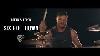 Смотреть клип Ocean Sleeper - Six Feet Down