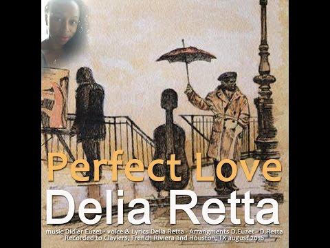 Delia Retta - PERFECT LOVE (Didier Euzet - Delia Retta 506)