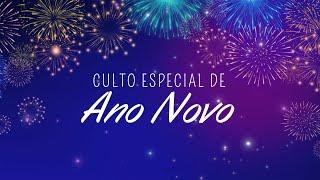 Culto Especial de Ano Novo   31/12/2020   Rev. Edvaldo Miranda