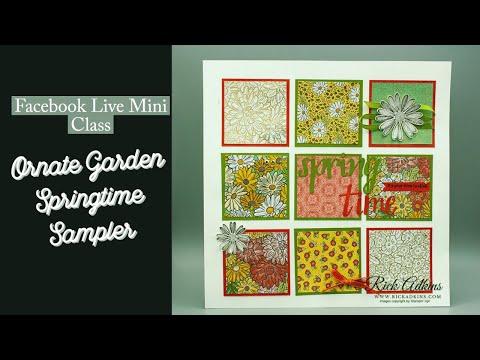 Ornate Garden Springtime Sampler Facebook Live Mini Class Rick Adkins