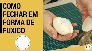 Como Fechar Em Forma De Fuxico e Fazer a Cabeça Da Boneca por Adriana Schutz