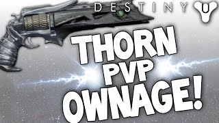 Destiny: PvP Gameplay! Thorn Ownage! Best PvP Weapon? (Exotic Hand Cannon)