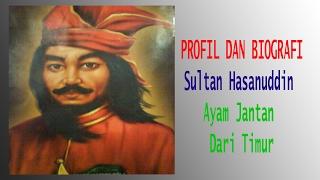 Video Profil dan Biografi Sultan Hasanuddin - Ayam Jantan Dari Timur download MP3, 3GP, MP4, WEBM, AVI, FLV September 2019
