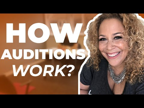 How Auditions Work